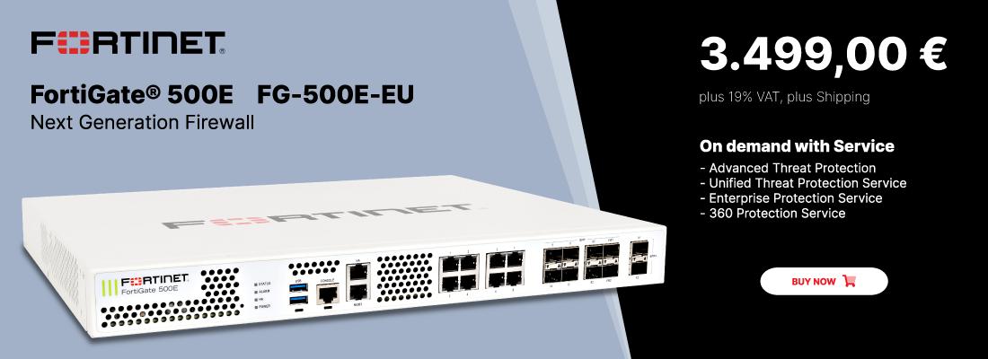 FortiGate 500E - FG-500E-EU