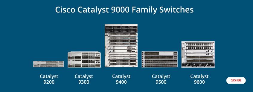 Cisco Catalyst 9000 Family Switches